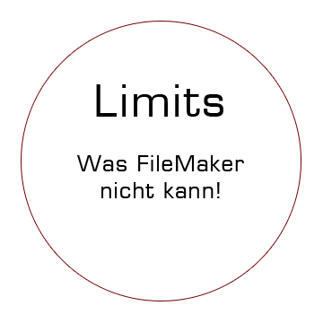 Limits - was FileMaker nicht kann!
